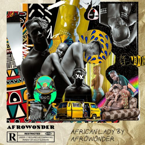 """[Audio + Video] Afro Wonder – """"African Lady"""""""