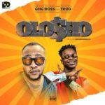 """[Audio + Video] GMG Boss – """"Olo$ho"""" ft. Trod"""