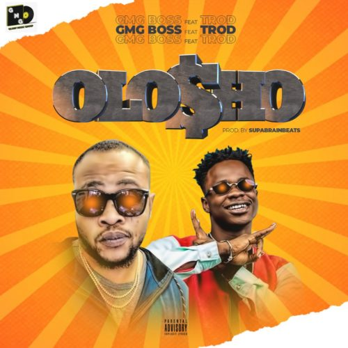 "GMG Boss - ""OLO$HO"" ft. Trod"