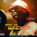"""DJ Standard – """"Best Of Wizkid"""" 2019 Mixtape"""