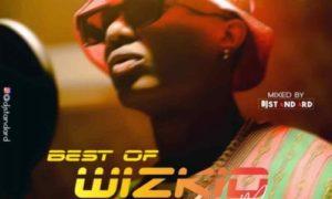 DJ Standard – Best Of Wizkid 2019 (Mix)