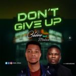 "Chiver – ""Don't Give Up"" ft. Mackson"
