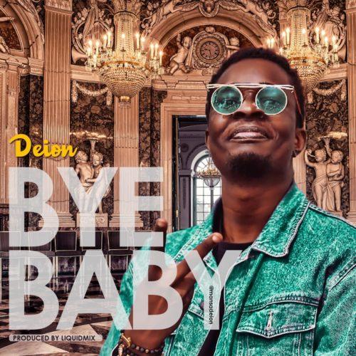 """Deion - """"Bye Baby"""""""