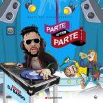"DJ Baddo – ""Parte After Parte Mix"""