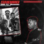 "DRB Lasgidi x BOJ – ""Shomo"" ft. Olamide (Prod. Pheelz)"