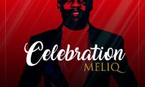 """Meliq - """"Celebration"""""""