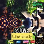 "Stove – ""Gbe Body"""