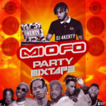 "DJ 4kerty – ""Mi O Fo"" Mixtape"
