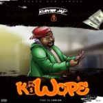 "Klever Jay – ""Kowope"""