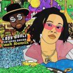 "[Lyrics] Lady Donli – ""Cash"" (Remix) ft. Davido"