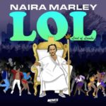 "[Full EP] Naira Marley – ""LOL"" (Lord Of Lamba) EP"