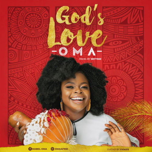 Oma - God's Love [@omaafrik]