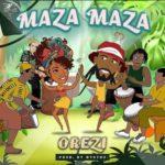 """Orezi – """"Maza Maza"""" (Prod. by Mystro)"""