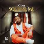 "[Video + Audio] iCent – ""Squeeze Me"""