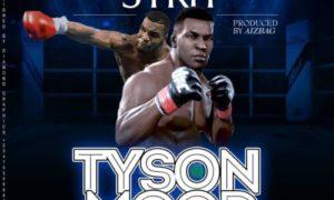 Strit - Tyson Mode