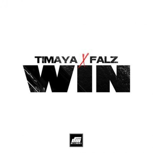 "Timaya x Falz - ""Win"""
