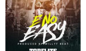 TopFlite X Fameye - E No Easy