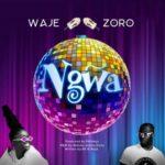"""Waje – """"Ngwa"""" ft. Zoro"""