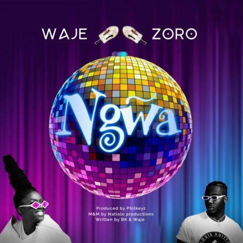 """Waje - """"Ngwa"""" ft. Zoro"""