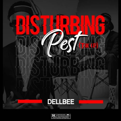 "Dellbee - ""Disturbing Pest"" EP"