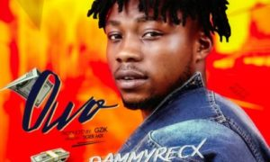 Dammyrecx - Owo (Prod, Gzik)