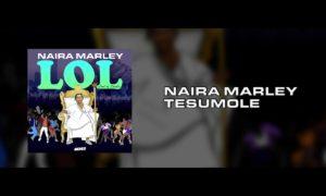 """Naira Marley – """"Tesumole"""" (Prod. by Rexxie)"""