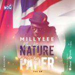 "Millylee – ""Naija by Nature, British by Paper"" (EP)"
