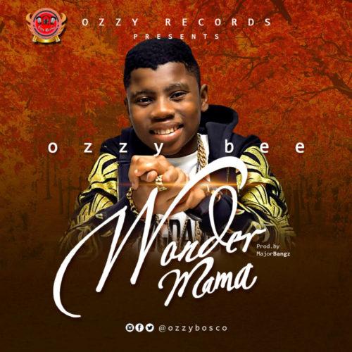 Ozzy Bee - Wonder Mama