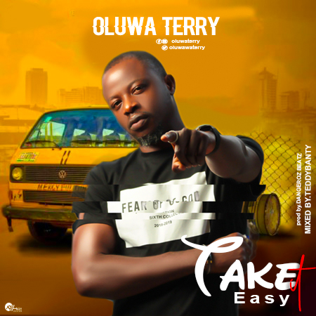Oluwa Terry - Take It Easy