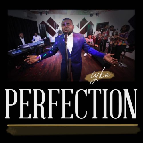 "Iyke - ""Perfection EP"