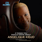 5 Things You Should Know About Grammy Award Winning Singer, Angelique Kidjo