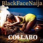 """Blackface – """"Collabo"""""""