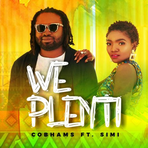 "Cobhams Asuquo - ""We Plenti"" ft. Simi"