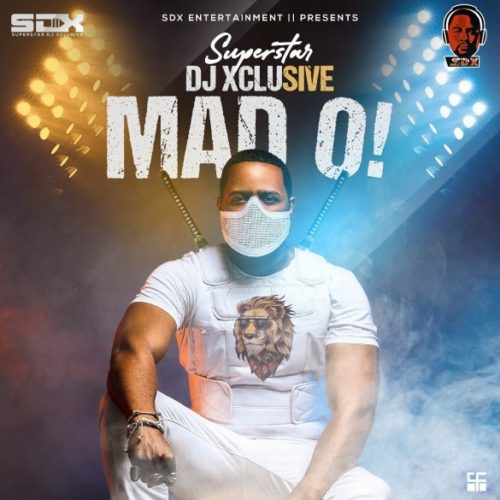 "DJ Xclusive – ""Mad O"""