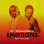 "Runtown & Sak Noel – ""Emotions"""