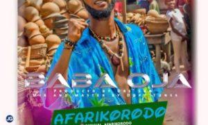"Afarikorodo - ""Baba Oja"""
