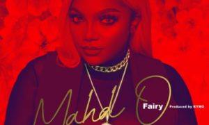"""Fairy - """"MAHD O"""""""