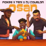 """Osan"" – Teni x Fiokee x DJ Coublon"