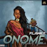 "Flamez – ""Onome"""