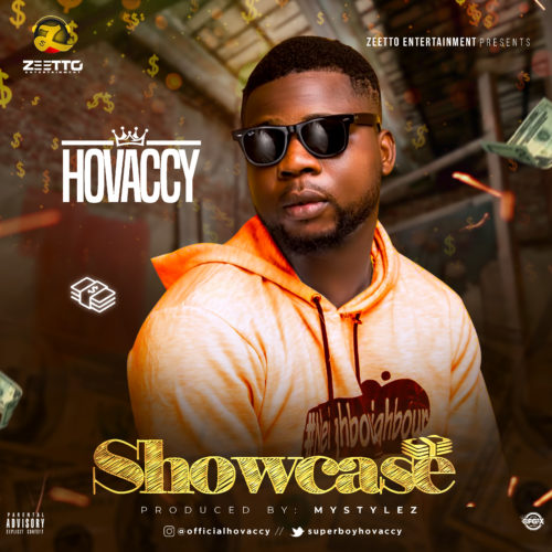Hovaccy – Showcase