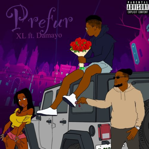 "XL - ""Prefur"" ft. Damayo"