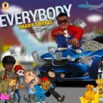 "Shady Sweets – ""Everybody"""