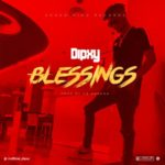 "Dipxy – ""Blessings"""