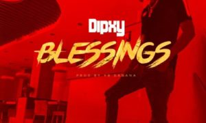 "Dipxy - ""Blessings"""