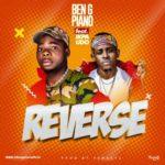 "Ben G Piano – ""Reverse"" ft. Ikpa Udo"