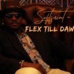 """SoftSaint – """"Flex Till Dawn"""""""