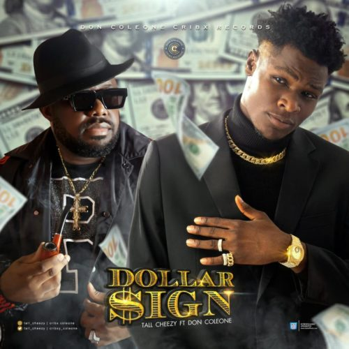 "Tall Cheezy - ""Dollar Sign"" ft. Don Coleone"