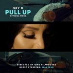 """[VIDEO] Sky D – """"Pull Up"""""""