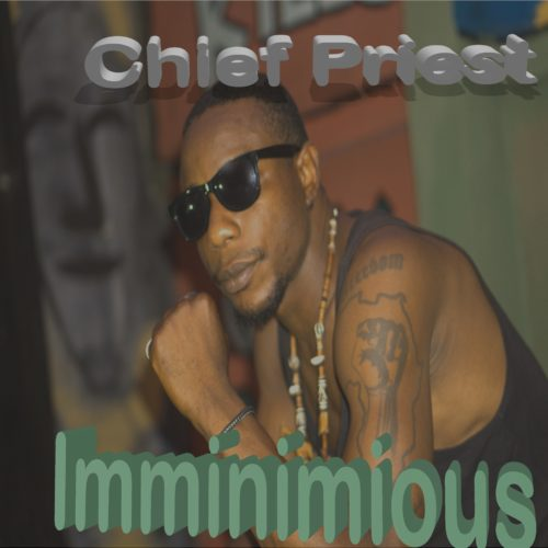 Chief Priest - Imminimious