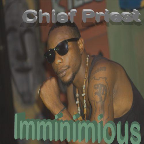 Chief Priest - Imminimious
